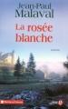 """Afficher """"La Rosée blanche"""""""