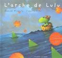 "Afficher ""Lulu<br /> L'arche de Lulu"""
