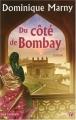 """Afficher """"Du côté de Bombay"""""""