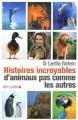 """Afficher """"Histoires incroyables d'animaux pas comme les autres"""""""