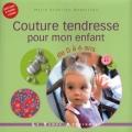 """Afficher """"Couture tendresse pour mon enfant"""""""