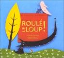 """Afficher """"Roulé, le loup !"""""""