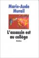 """Afficher """"L'Assassin est au collège"""""""