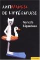 """Afficher """"Antimanuel de littérature"""""""