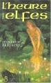 "Afficher ""Elfes n° 03<br /> L'heure des elfes"""