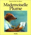 "Afficher ""Mademoiselle Plume"""