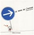 vignette de 'Le Sens de l'amour (Michel Boucher)'