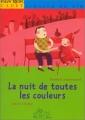 """Afficher """"La Nuit de toutes les couleurs"""""""