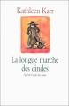 vignette de 'longue marche des dindes (La) (Kathleen Karr)'