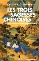"""Afficher """"Les trois sagesses chinoises"""""""