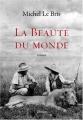 vignette de 'La Beauté du monde (Michel Le Bris)'