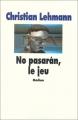 """Afficher """"No pasaràn, le jeu"""""""