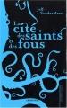 """Afficher """"Cité des saints et des fous (La)"""""""
