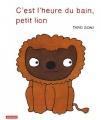 vignette de 'C'est l'heure du bain, petit lion (Gomi, Taro)'
