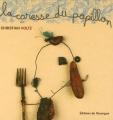 """Afficher """"La Caresse du papillon"""""""