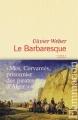 vignette de 'Le Barbaresque (Olivier WEBER)'