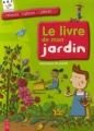 """Afficher """"livre de mon jardin (Le)"""""""