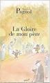"""Afficher """"Souvenirs d'enfance n° 1 La Gloire de mon père"""""""
