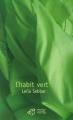"""Afficher """"Habit vert (L')"""""""