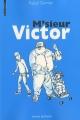 vignette de 'M'sieur Victor (Pascal Garnier)'