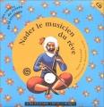 """Afficher """"Nader, le musicien des rêves"""""""