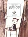 """Afficher """"Grand-père s'en est allé"""""""