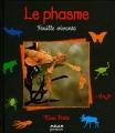 """Afficher """"Le phasme"""""""