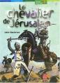 """Afficher """"Le Chevalier de Jérusalem"""""""