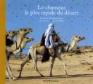 """Afficher """"chameau le plus rapide du désert (Le)"""""""