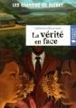 """Afficher """"gardiens du secret (Les ) n° 3 vérité en face (La)"""""""