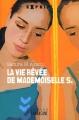 """Afficher """"La Vie rêvée de mademoiselle S."""""""