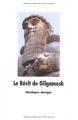 """Afficher """"Le Récit de Gilgamesh: l'homme qui partit en quête de la vie sans fin"""""""