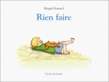 vignette de 'Rien faire (Magali Bonniol)'