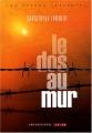 """Afficher """"Le Dos au mur"""""""