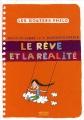 """Afficher """"Le rêve et la réalité"""""""
