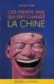 """Afficher """"Les trente ans qui ont changé la Chine"""""""