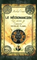 """Afficher """"Les Secrets de l'immortel Nicolas Flamel n° 4<br /> Le Nécromancien"""""""
