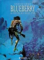 """Afficher """"Blueberry n° 12 Le Spectre aux balles d'or"""""""