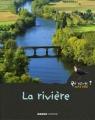 """Afficher """"rivière (La)"""""""