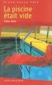 vignette de 'La piscine était vide (Gilles Abier)'
