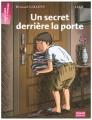 """Afficher """"Un Secret derrière la porte"""""""