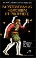 "Afficher ""Nostradamus, historien et prophète"""