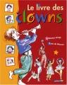 """Afficher """"livre des clowns (Le)"""""""