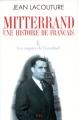 """Afficher """"Mitterrand : une histoire de Français n° 01 Les risques de l'escalade"""""""