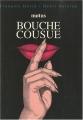 """Afficher """"Bouche cousue"""""""