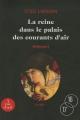 """Afficher """"""""Millénium"""" n° 3<br /> La reine dans le palais des courants d'air"""""""