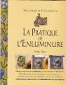 """Afficher """"pratique de l'enluminure (La)"""""""