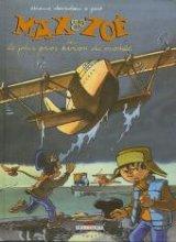 """Afficher """"Max et Zoé n° 5 Le Plus gros avion du monde"""""""