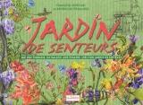 """Afficher """"Jardin des senteurs"""""""