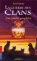 """Afficher """"La Guerre des clans (cycle 1) - série complète n° 6 Une Sombre prophétie"""""""